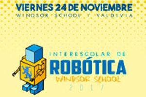 Windsor School invita a estudiantes a inscribirse en el  II Interescolar Robótica 2017